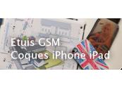 Etuis GSM Coques smartphone et iPad